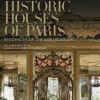 Historic Houses of Paris 100x100 Book Review: Historic Houses of Paris: Residences of the Ambassadors